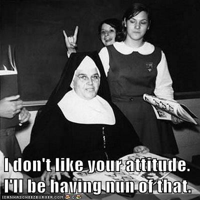 attitude,devil horns,nun,prank,student,teacher