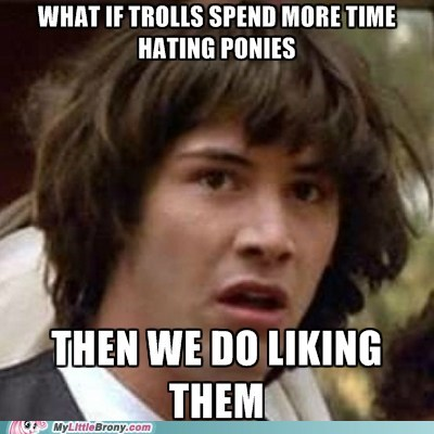 conspiracy keanu,meme,parasprites,ponies on the mind,trolls,wrong then but whatever