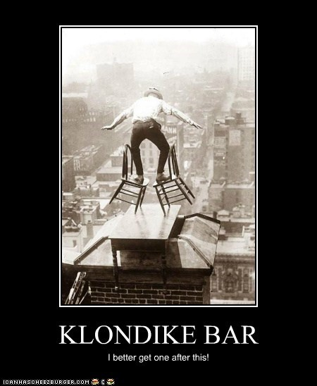 KLONDIKE BAR I better get one after this!