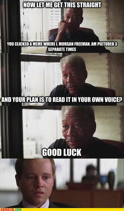 impossibru Morgan Freeman Movie voice - 6562337024