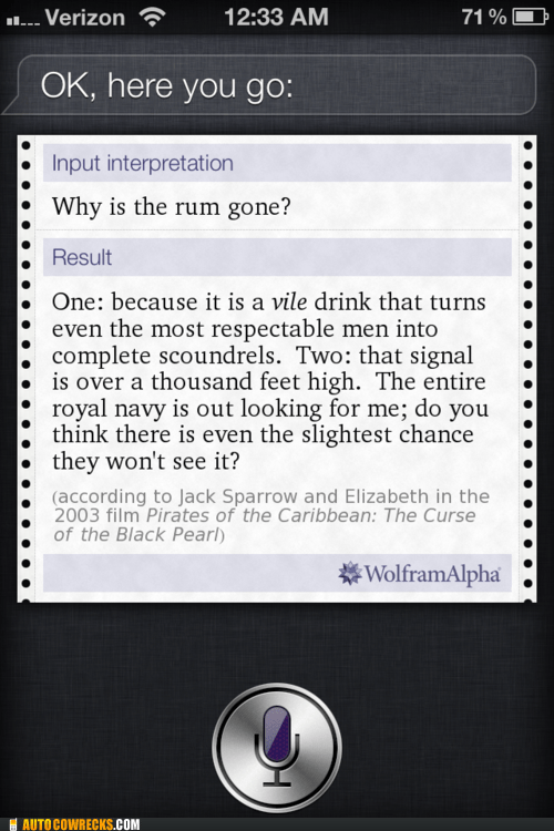Pirates of the Caribbean,siri,vile drink,why is the rum gone