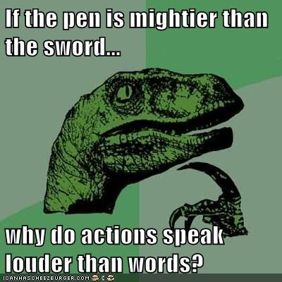 words are mightier than the sword