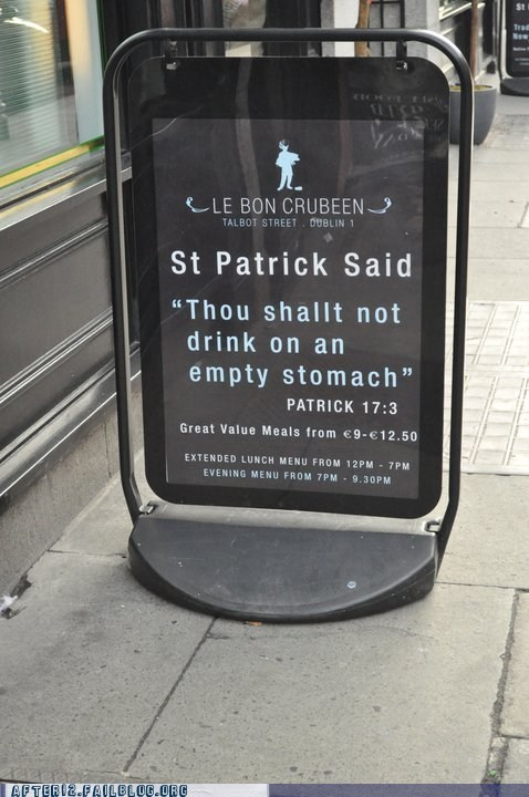 bible,drinking on an empty stom,drinking on an empty stomach,quotes,st-patrick