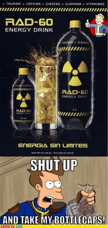 energy drink fallout shut up and take my money - 6563692544