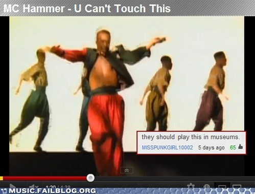 m-c-hammer u-cant-touch-this youtube comments - 6563697664