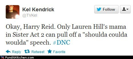 Harry Reid shoulda woulda coulda sister act speech tweet - 6563885824