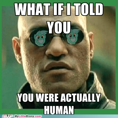 human lyra meme the matrix what if i told you