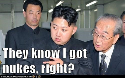 kim jong-un,nukes,right,they know,unday
