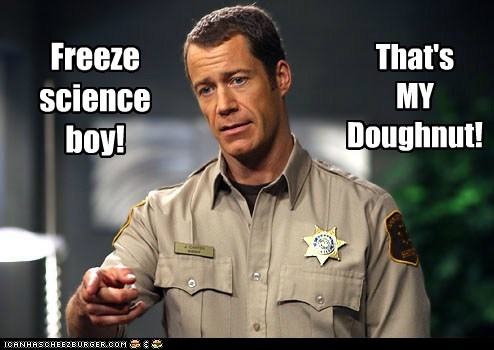 Colin Ferguson,doughnut,engineer,eureka,freeze,science,sheriff jack carter