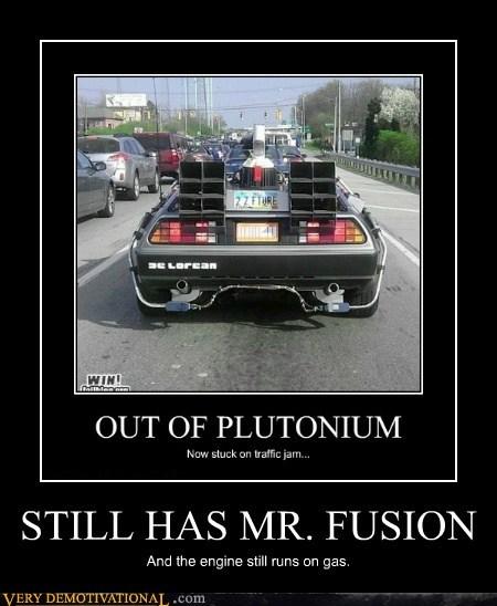 STILL HAS MR. FUSION And the engine still runs on gas.
