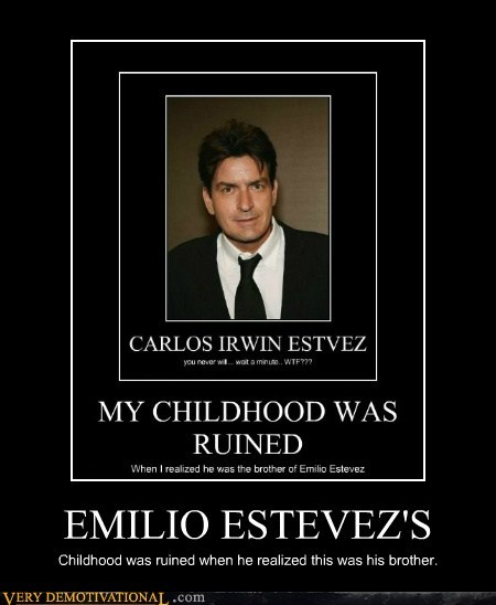 EMILIO ESTEVEZ'S Childhood was ruined when he realized this was his brother.