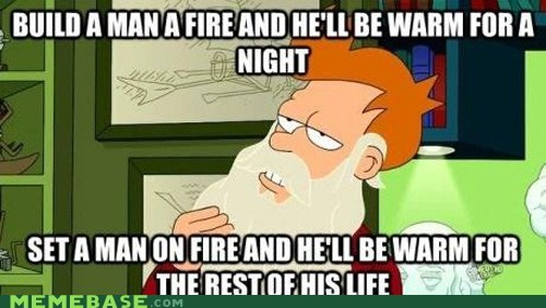 fire fry teach a man to fish warm wisdom - 6565760512