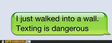 texting is dangerous walked into a wall warned - 6566017024
