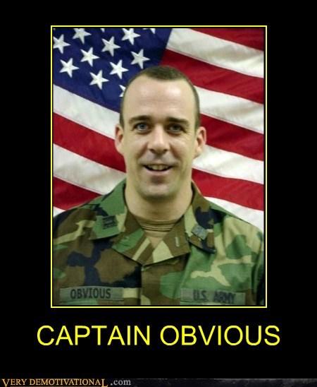 captain obvious very demotivational demotivational posters
