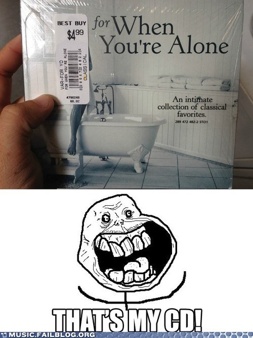 CD forever alone - 6568074752