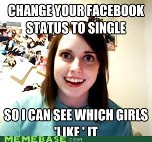 facebook like overly attached girlfriend single status - 6568500480