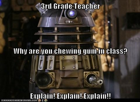 class,dalek,doctor who,elementary school,explain,gum,teacher