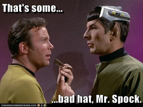 bad hat,Captain Kirk,jaws,Leonard Nimoy,quote,Shatnerday,Spock,Star Trek,William Shatner
