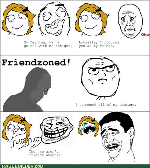 Friendzone revenge