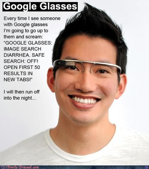google glasses,trolling
