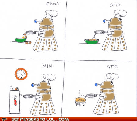 ate,comic,dalek,doctor who,eggs,Exterminate,min,pun,stir