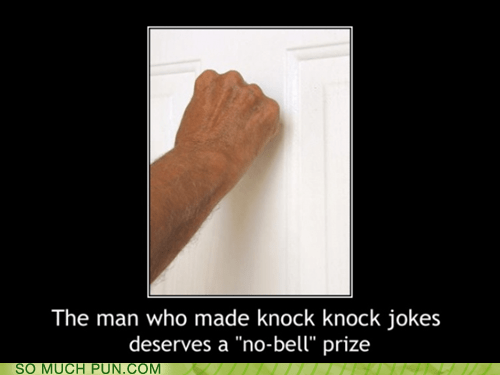 bell,double meaning,homophone,knock knock joke,no,nobel prize,prize