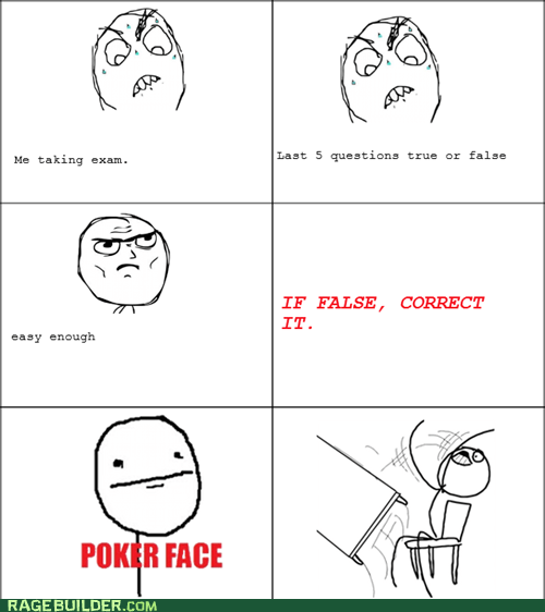 poker face,exam,true of flalse,truancy story