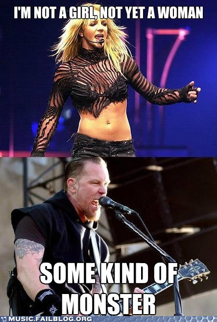 britney spears,James Hetfield,metallica,some kind of monster