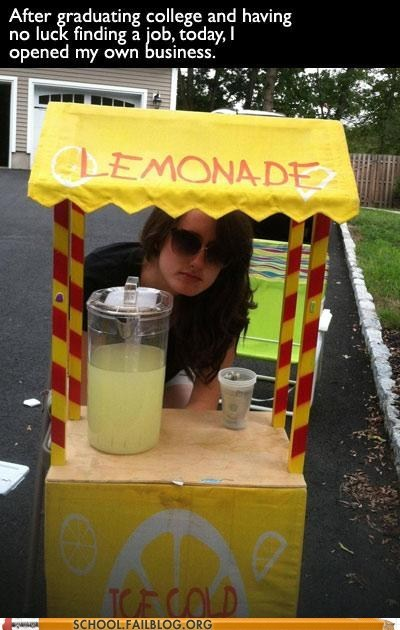 entrepreneur,finding a job,graduated,lemonade stand