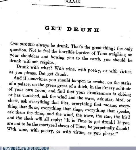 get drunk,literature,poetry,sound advice