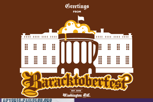 baracktoberfest four more beers White house - 6570489856