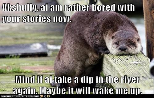 otter sleepy bored stories listening swim river wake up