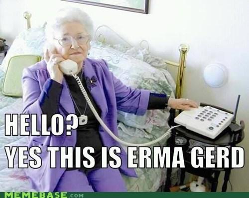 erma,Ermahgerd,grandma,puns