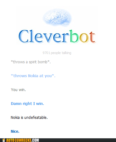 Cleverbot nokia undefeatable - 6572462592