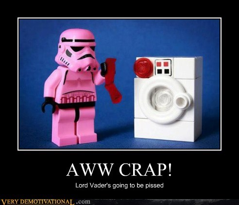 AWW CRAP! Lord Vader's going to be pissed