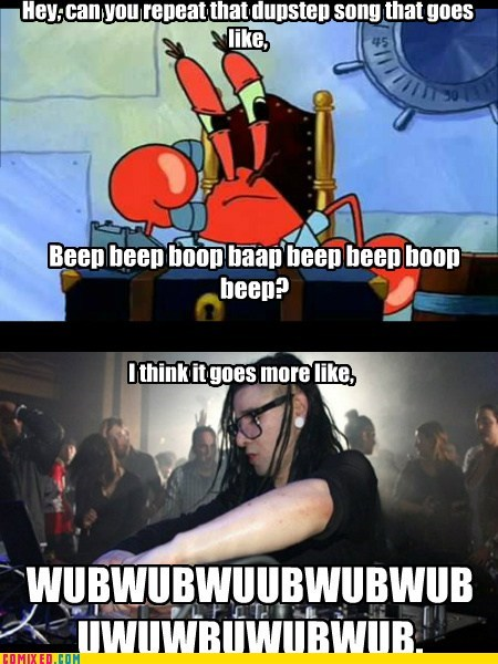 beep bop boop beep dubstep skrillex SpongeBob SquarePants wubwubwub