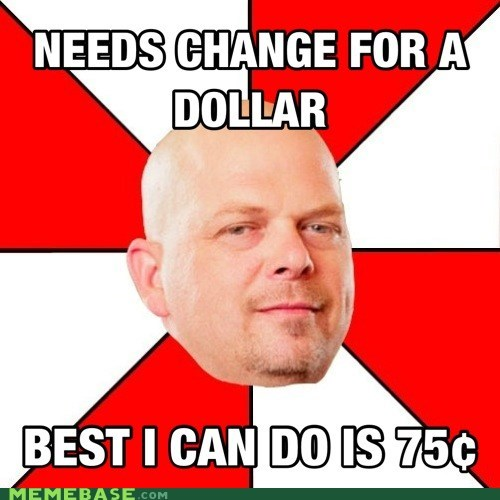change dollar pawnstars