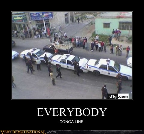 Conga line,cops,everybody,so dumb