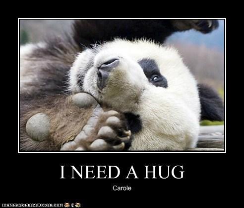 I NEED A HUG Carole