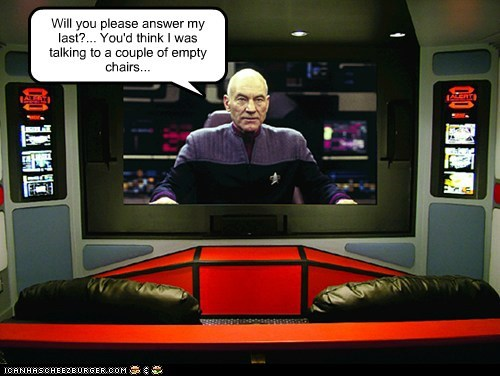 Star Trek Captain Picard patrick stewart hailing empty chair answer nobody the next generation