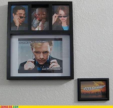 csi joke,framed,yeahhhhh