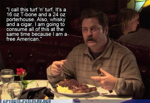 free american,more whiskey,ron swanson,turn n turf