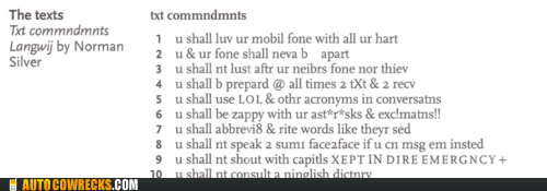 horrible,i feel dumber,text commandments,text speak