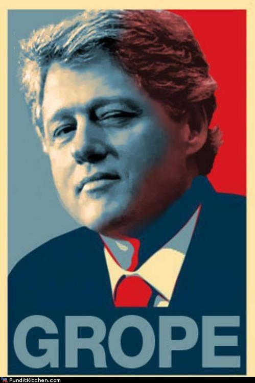bill clinton grope hope poster wink - 6576775424