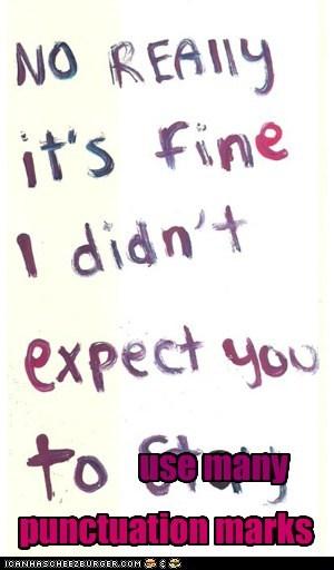 use many punctuation marks