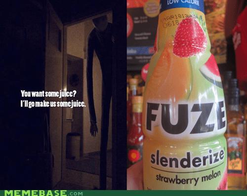 fuze,juice,slenderize,slenderman