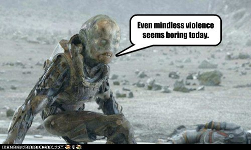 alien,bored,boring,mindless,prometheus,violence