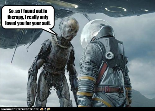 alien break up deleted scene friend zoned love prometheus suit therapy - 6577624832