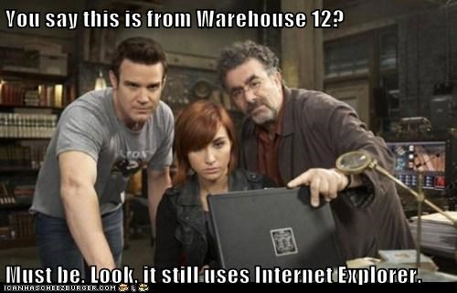 warehouse 13,pete latimer,eddie mcclintock,claudia donovan,allison scagliotti,internet explorer,old,outdated,artifact