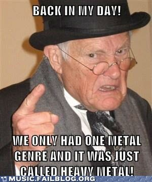 heavy metal metal genres old man meme - 6578359296